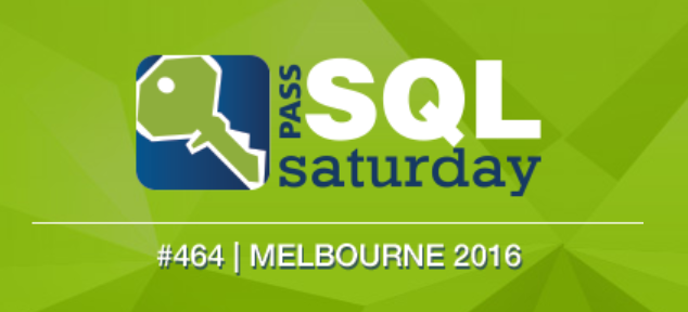 SQL Saturday Melbourne; Presentation Materials