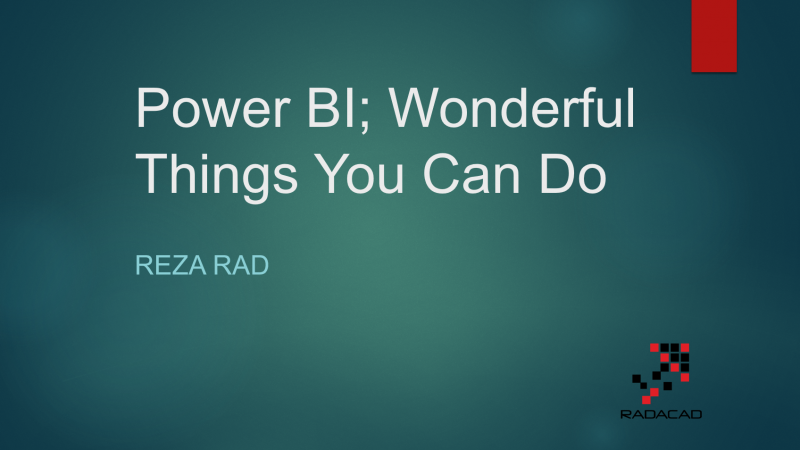 Webinar Materials Ready: Power BI Rises; Wonderful Things You Can Do