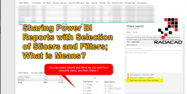 Sharing Power BI Reports with Selection of Slicers and Filters; What it Means?