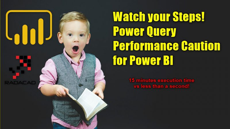 Watch Your Steps! Power Query Performance Caution for Power BI