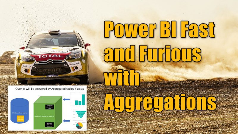Power BI Fast and Furious with Aggregations