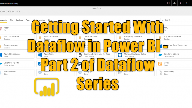 Getting Started With Dataflow in Power BI – Part 2 of Dataflow Series