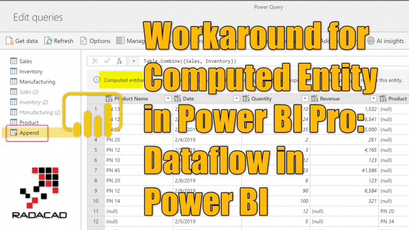 Workaround for Computed Entity in Power BI Pro: Dataflow in Power BI
