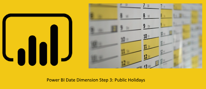 Create a Date Dimension in Power BI in 4 Steps – Step 3: Public Holidays