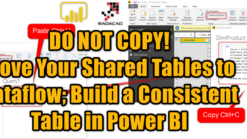 Move Your Shared Tables to Dataflow; Build a Consistent Table in Power BI