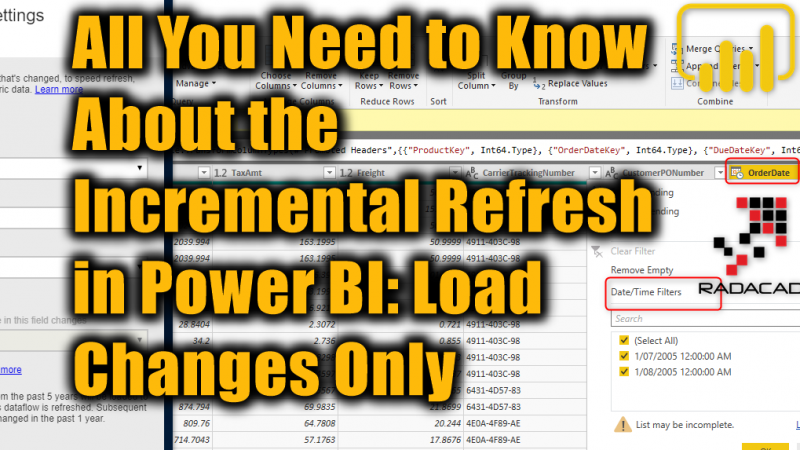 All You Need to Know About the Incremental Refresh in Power BI: Load Changes Only