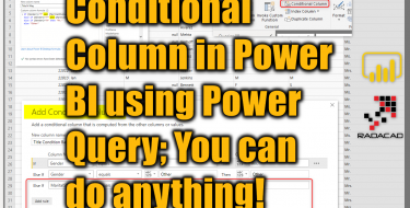 Conditional Column in Power BI using Power Query; You can do anything!